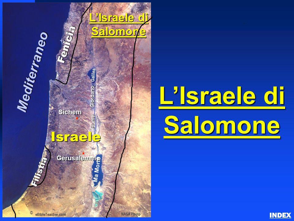 L'Israele di Salomone Mediterraneo Israele L'Israele di Salomone