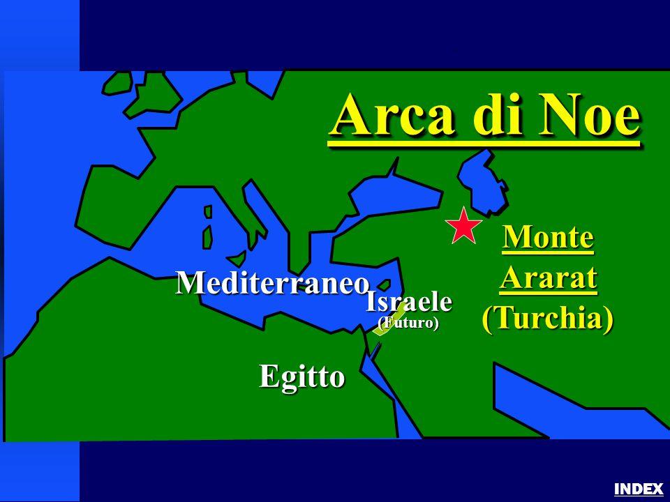 Arca di Noe Monte Ararat (Turchia) Mediterraneo Egitto Israele