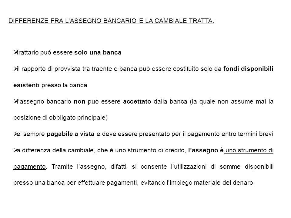 DIFFERENZE FRA L'ASSEGNO BANCARIO E LA CAMBIALE TRATTA: