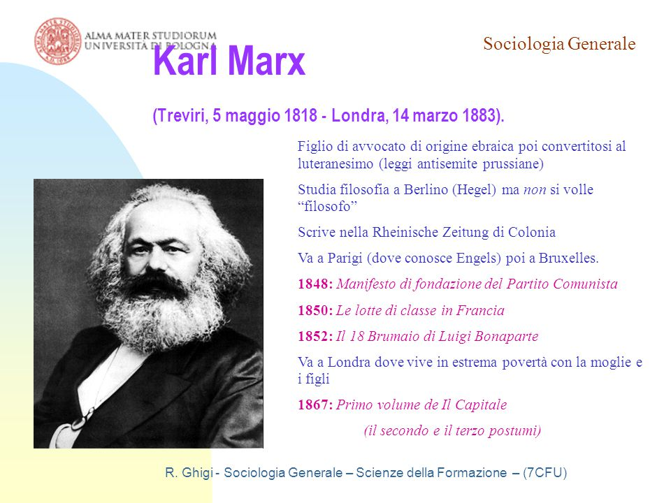 Karl Marx (Treviri, 5 maggio 1818 - Londra, 14 marzo 1883).