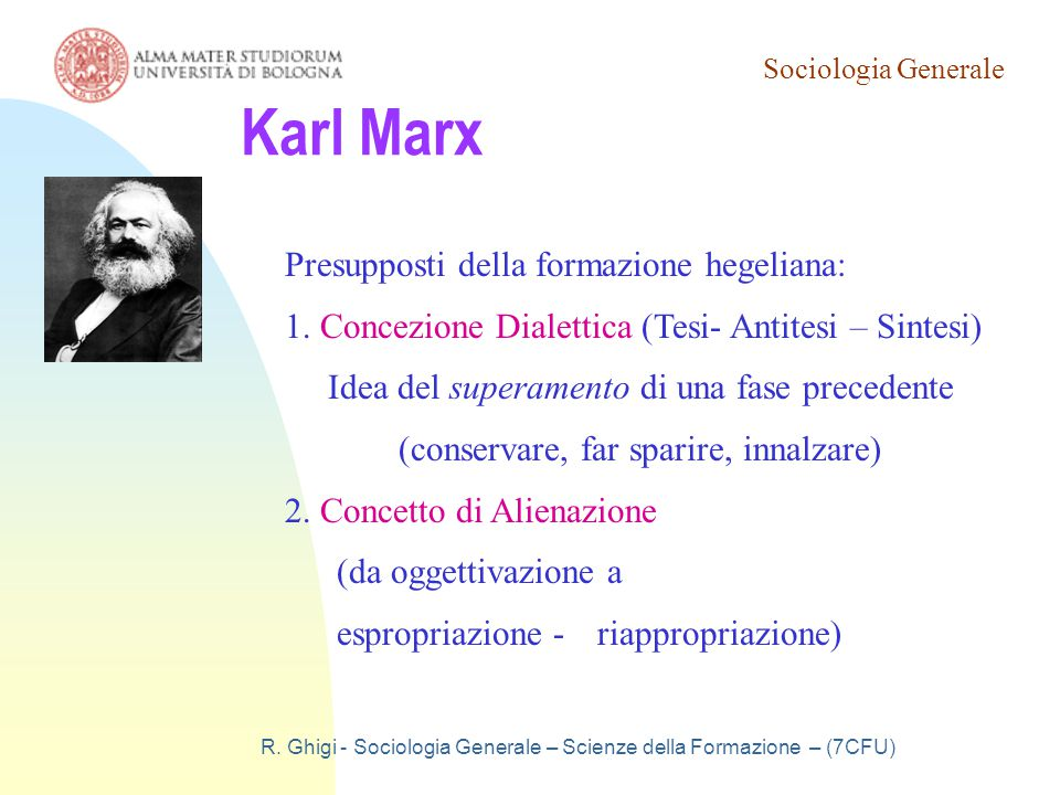 Karl Marx Presupposti della formazione hegeliana:
