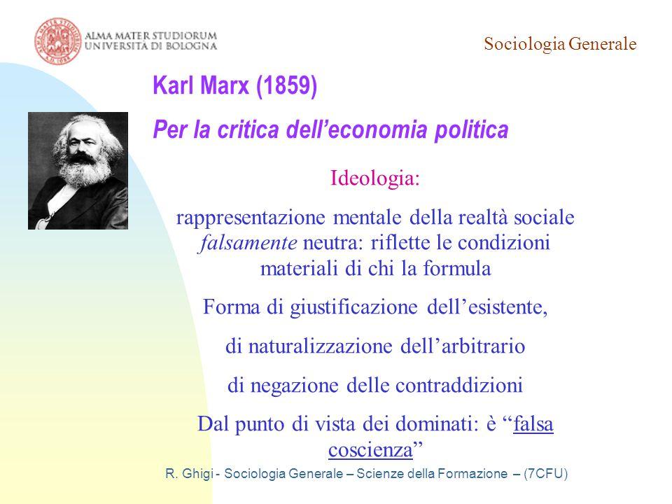 Karl Marx (1859) Per la critica dell'economia politica