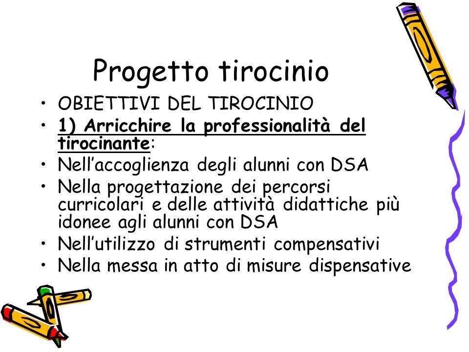 Progetto tirocinio OBIETTIVI DEL TIROCINIO