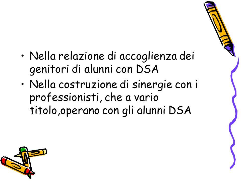 Nella relazione di accoglienza dei genitori di alunni con DSA