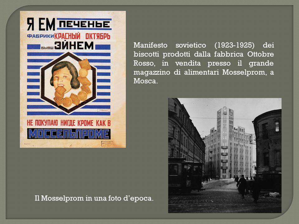 Manifesto sovietico (1923-1925) dei biscotti prodotti dalla fabbrica Ottobre Rosso, in vendita presso il grande magazzino di alimentari Mosselprom, a Mosca.