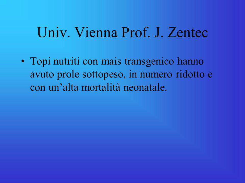 Univ. Vienna Prof. J. Zentec