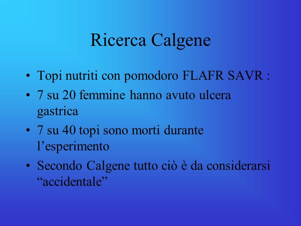 Ricerca Calgene Topi nutriti con pomodoro FLAFR SAVR :