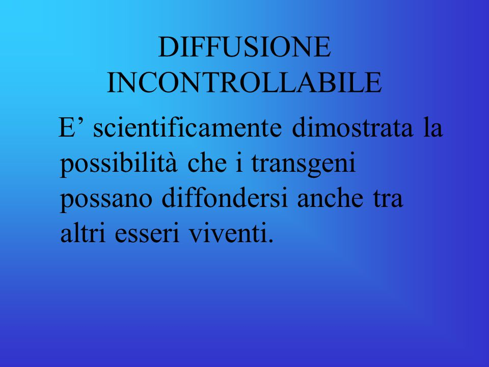 DIFFUSIONE INCONTROLLABILE