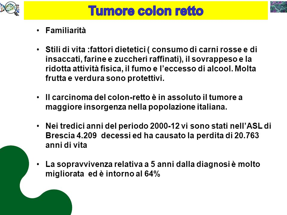 Tumore colon retto Familiarità
