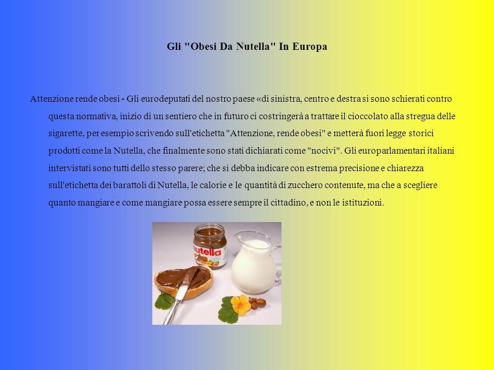 Gli Obesi Da Nutella In Europa