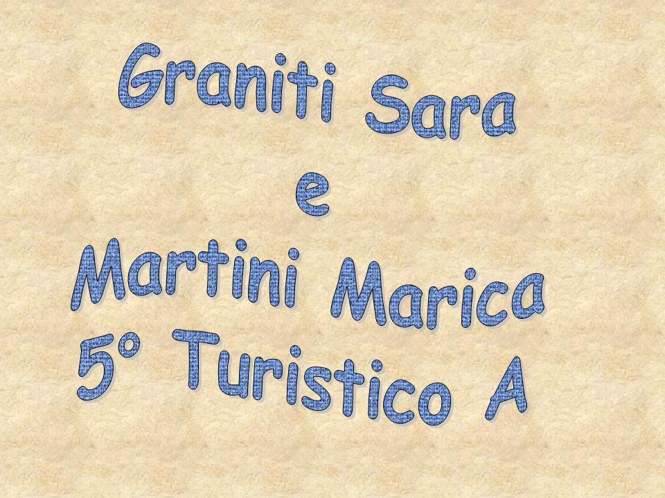 Graniti Sara e Martini Marica 5° Turistico A