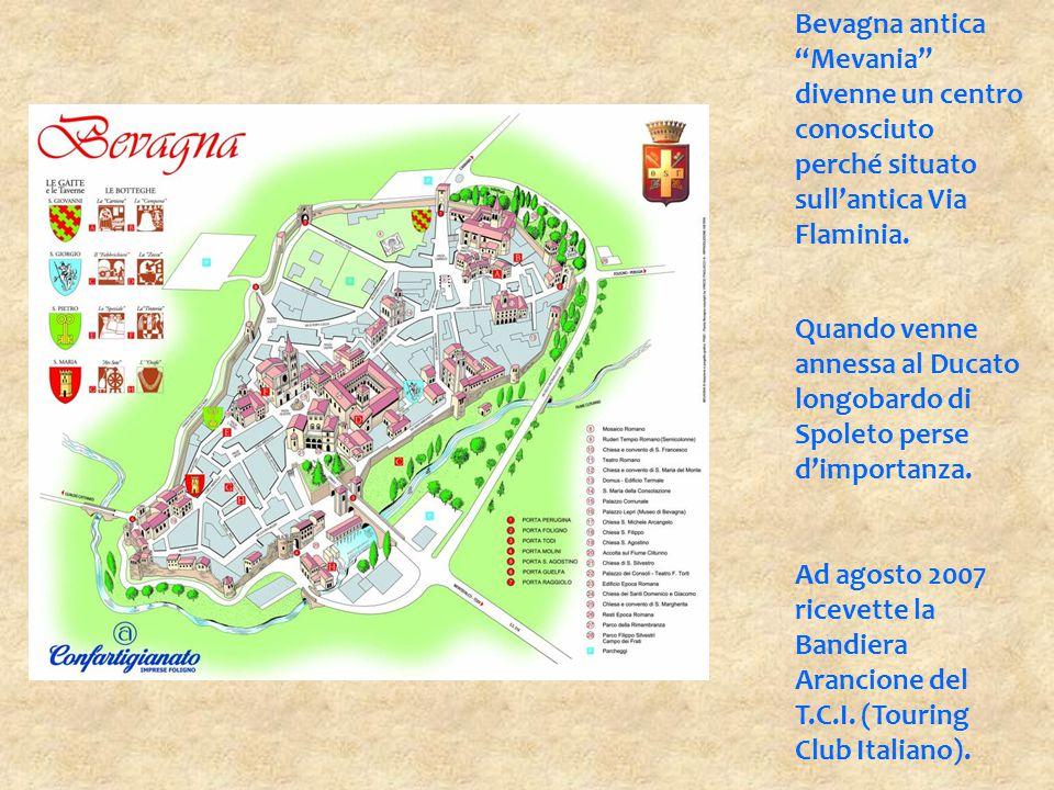 Bevagna antica Mevania divenne un centro conosciuto perché situato sull'antica Via Flaminia.