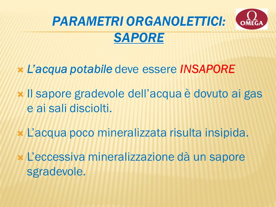 Parametri Organolettici: SAPORE