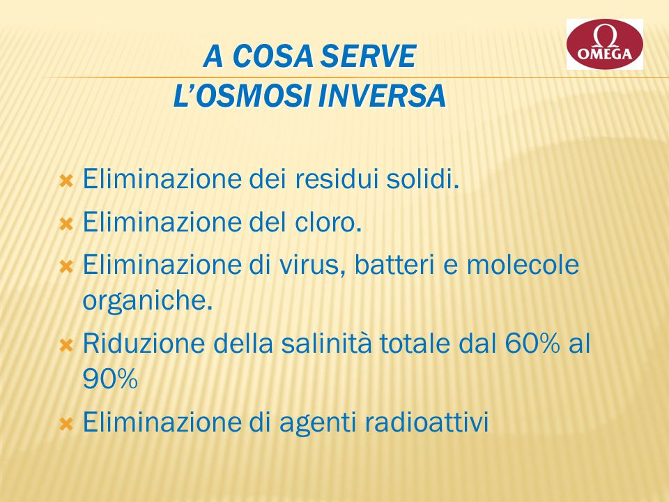A cosa serve l'Osmosi Inversa