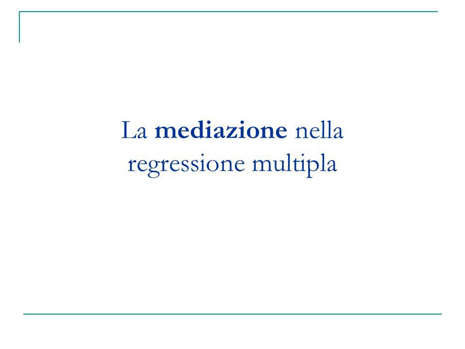 La mediazione nella regressione multipla