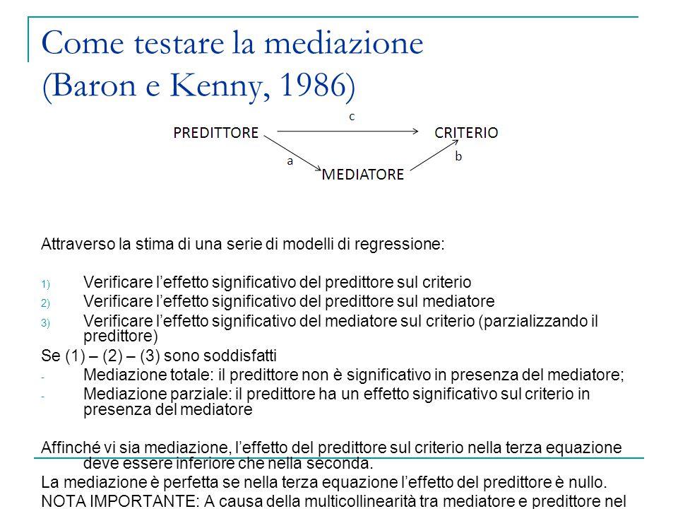 Come testare la mediazione (Baron e Kenny, 1986)