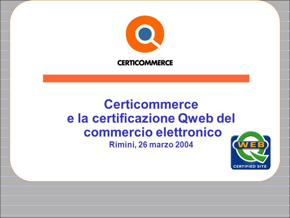e la certificazione Qweb del commercio elettronico