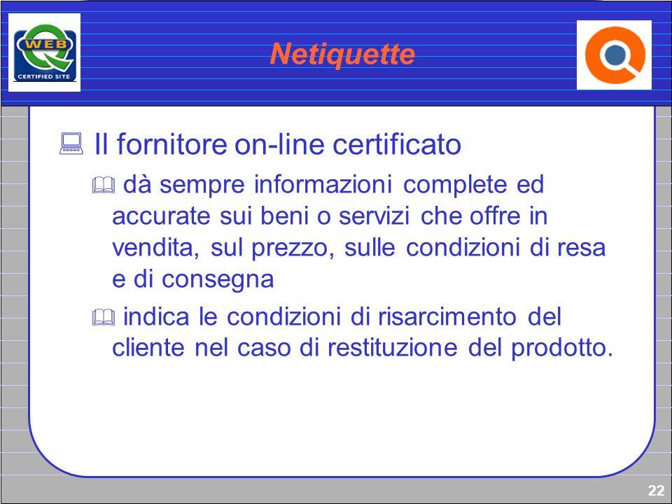 Il fornitore on-line certificato