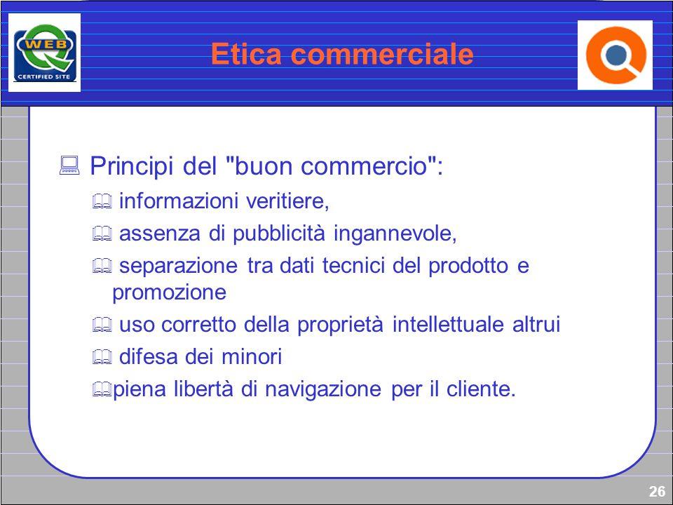 Etica commerciale Principi del buon commercio :