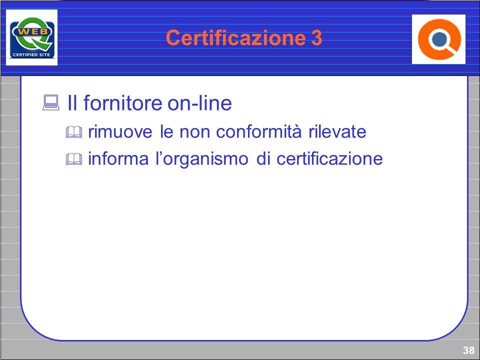 Certificazione 3 Il fornitore on-line