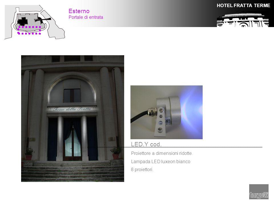 Esterno LED.Y cod. Portale di entrata Proiettore a dimensioni ridotte.