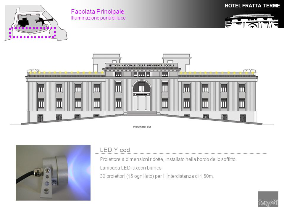 Facciata Principale LED.Y cod. Illuminazione punti di luce