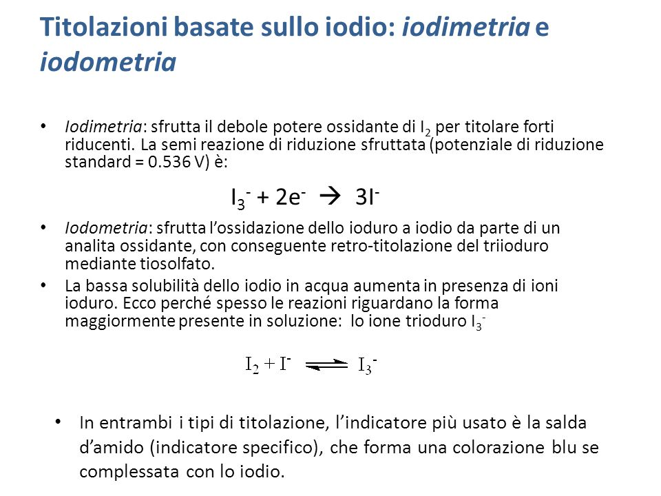Titolazioni basate sullo iodio: iodimetria e iodometria