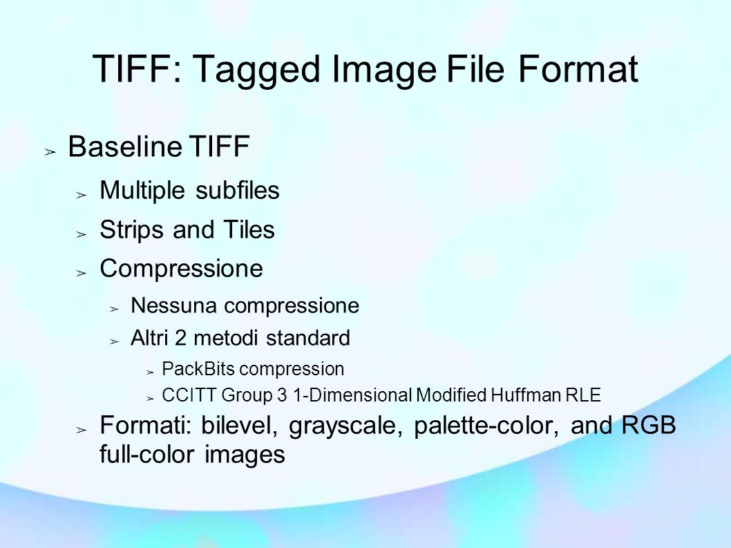 TIFF: Tagged Image File Format