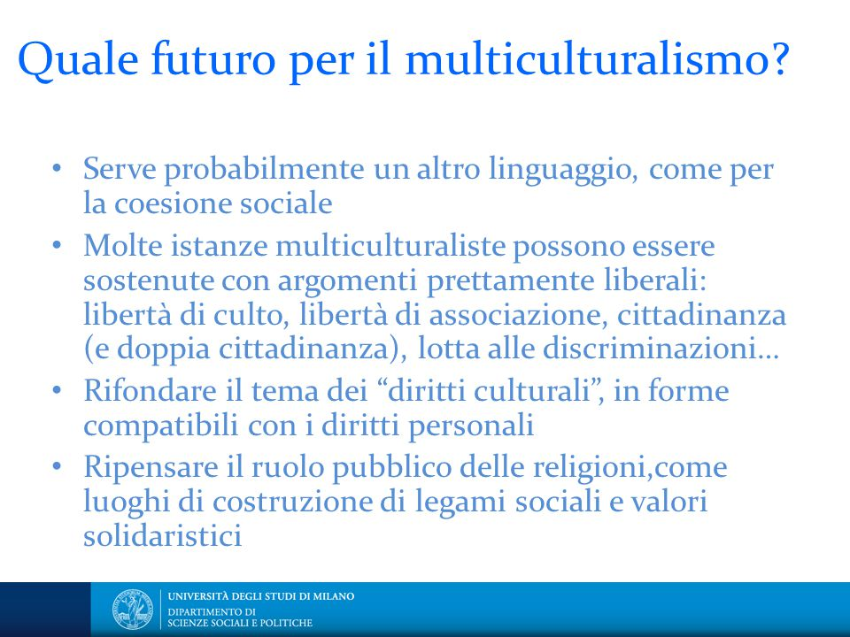 Quale futuro per il multiculturalismo