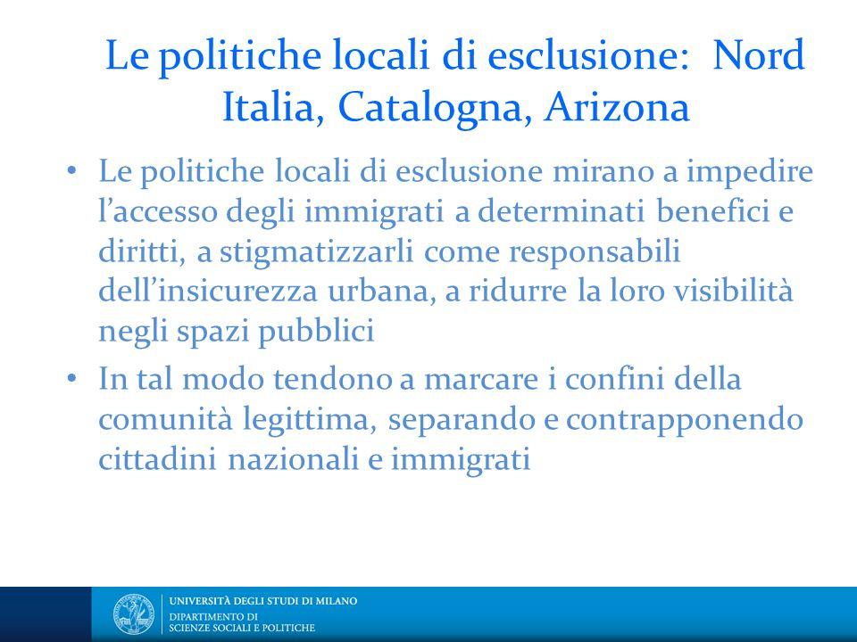 Le politiche locali di esclusione: Nord Italia, Catalogna, Arizona