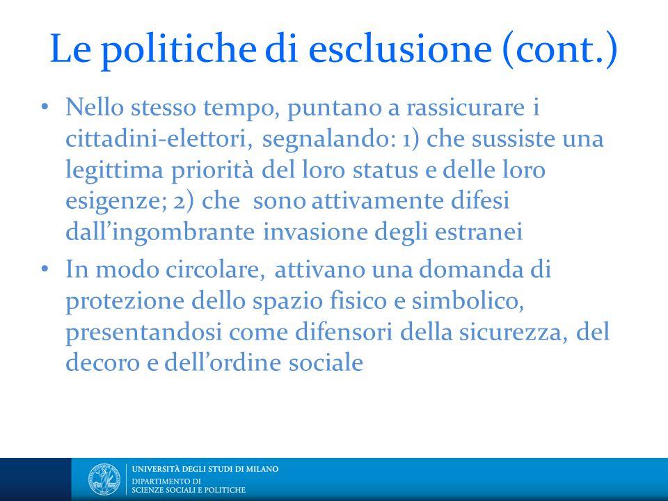 Le politiche di esclusione (cont.)