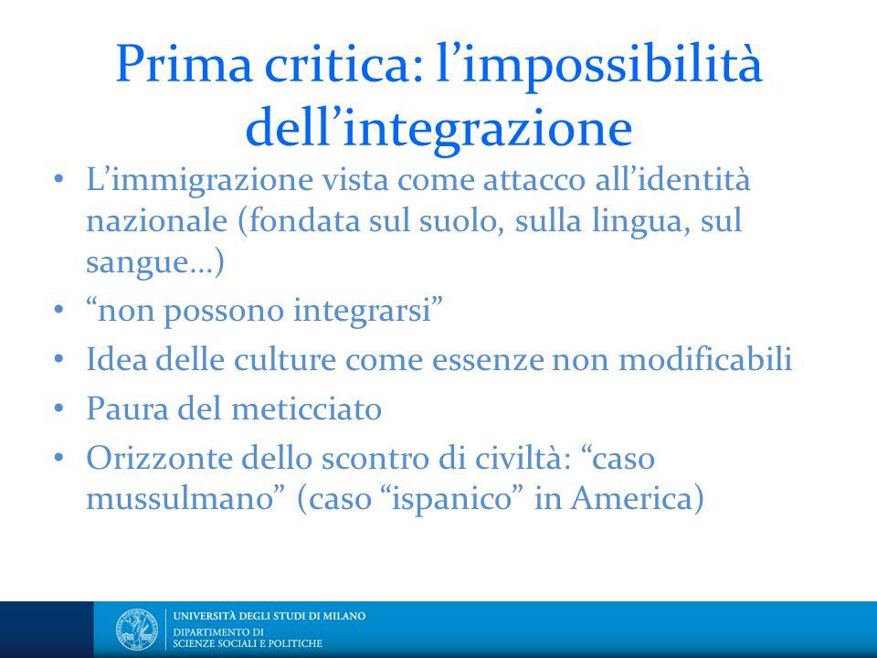Prima critica: l'impossibilità dell'integrazione