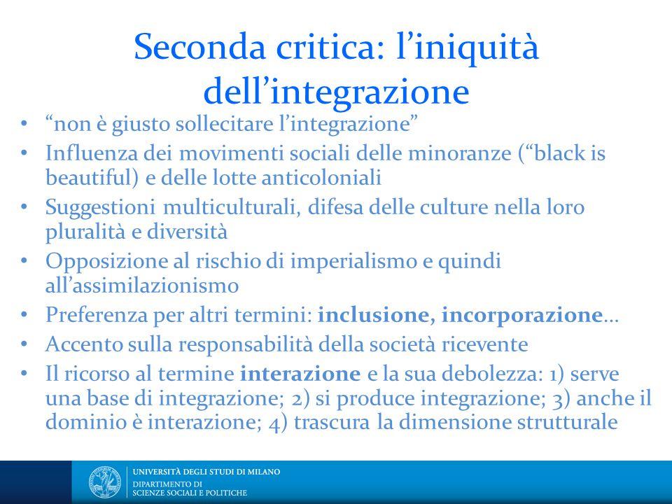 Seconda critica: l'iniquità dell'integrazione