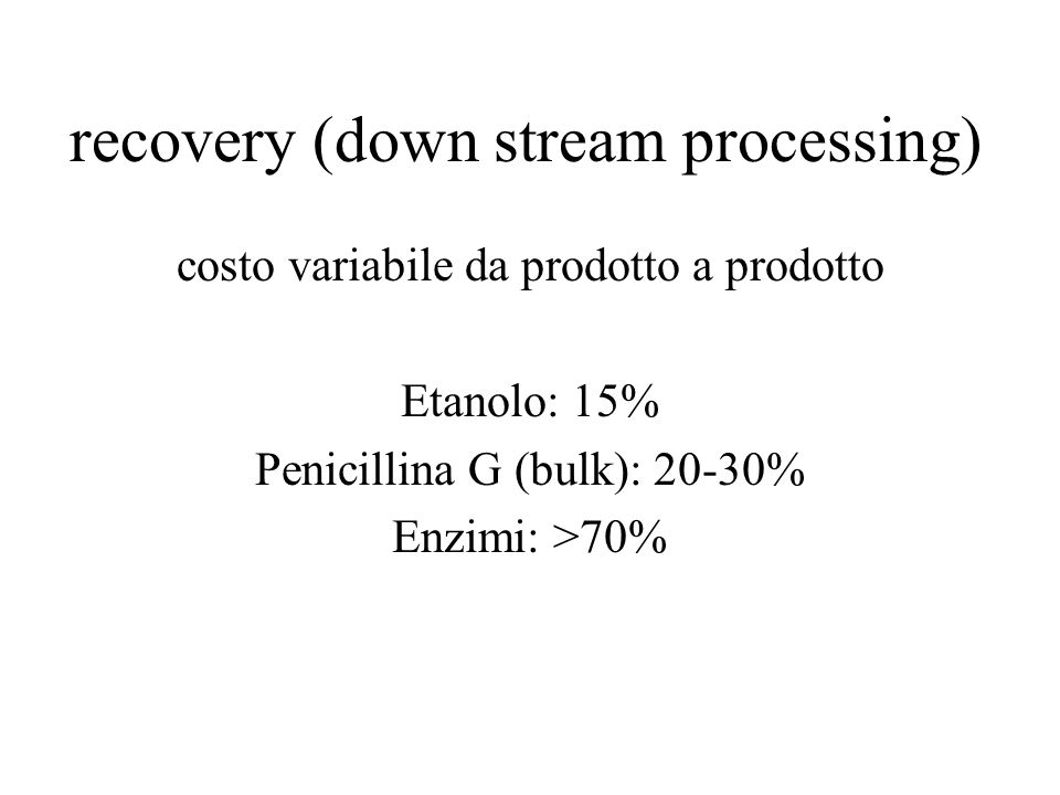 recovery (down stream processing)