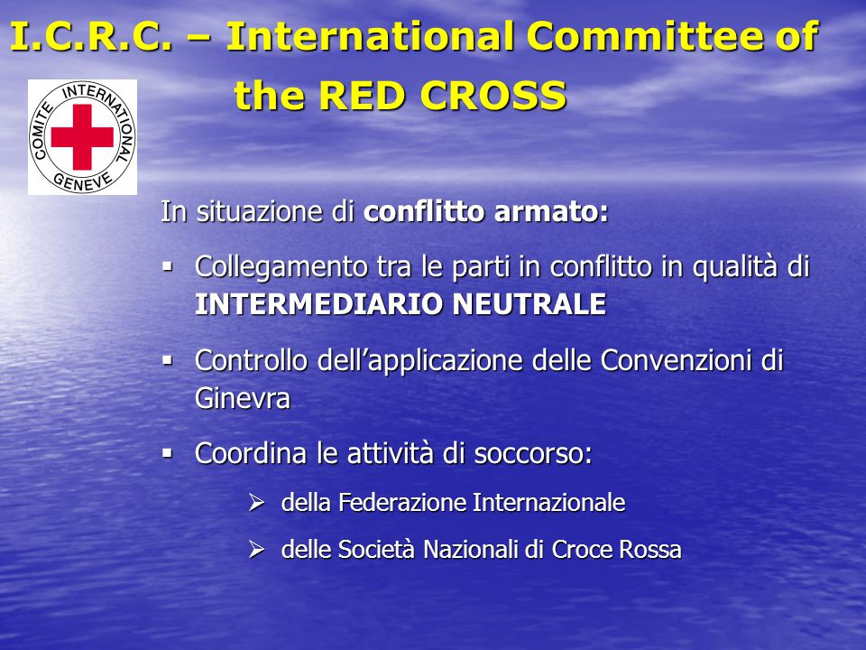I.C.R.C. – International Committee of the RED CROSS