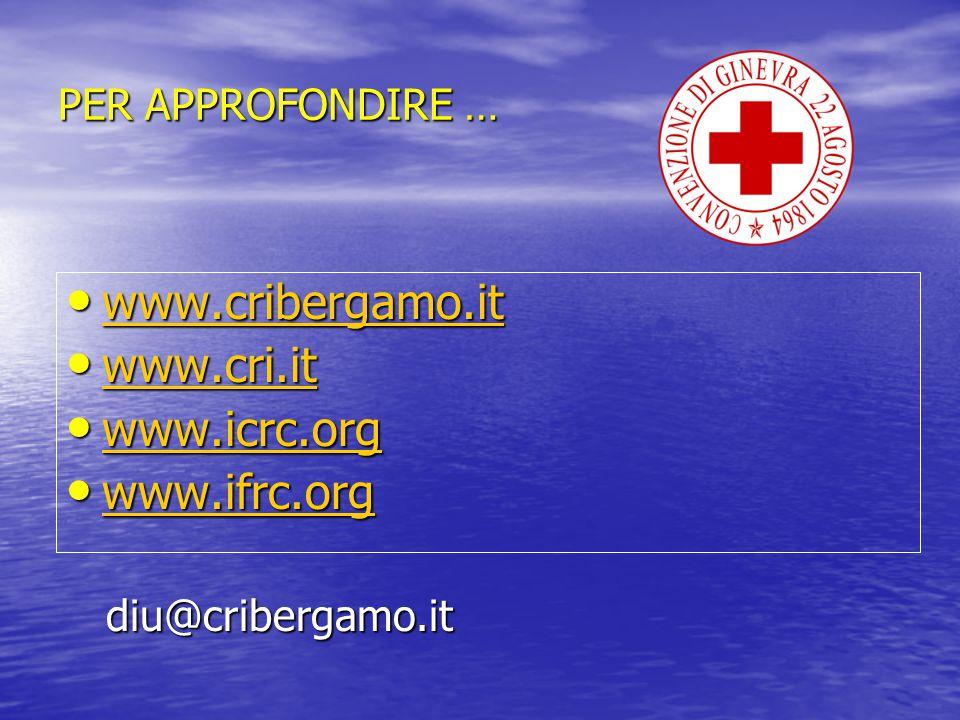 www.cribergamo.it www.cri.it www.icrc.org www.ifrc.org