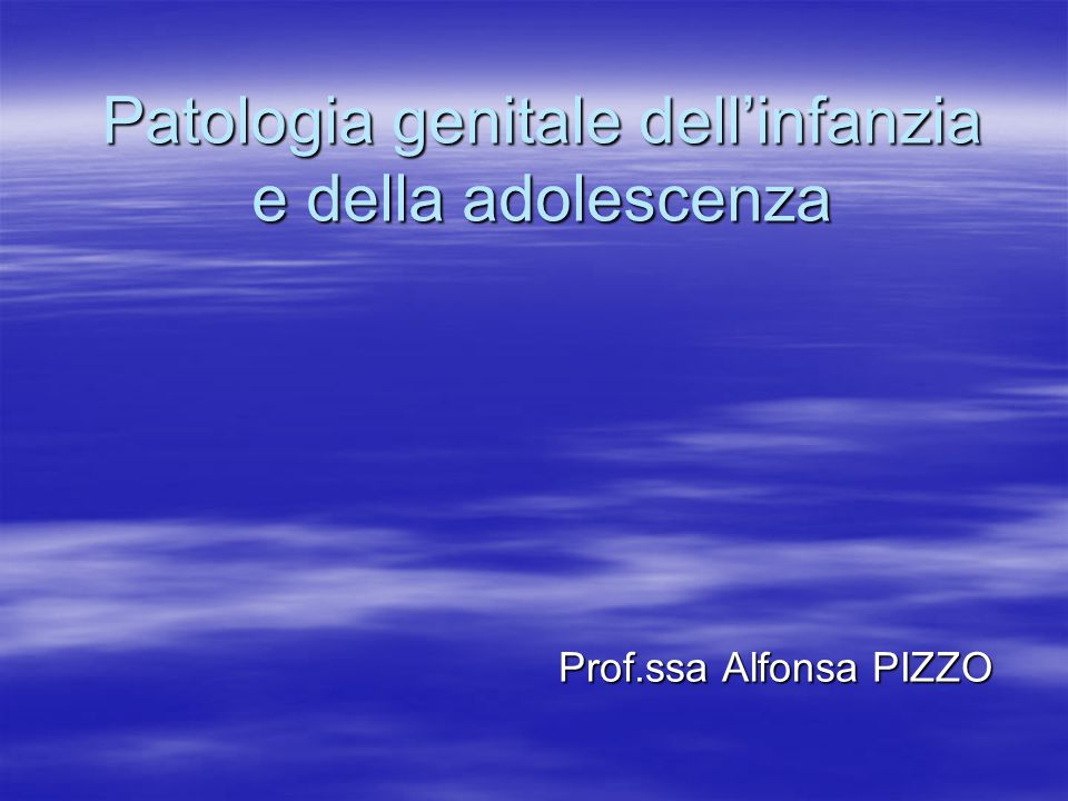 Patologia genitale dell'infanzia e della adolescenza