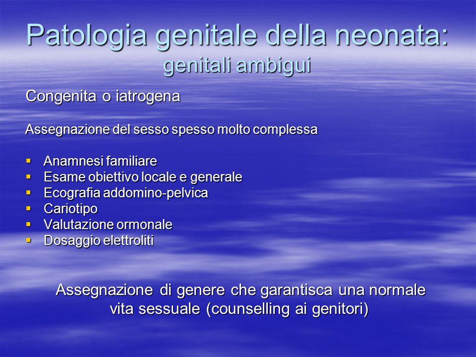 Patologia genitale della neonata: genitali ambigui