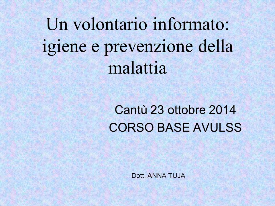 Un volontario informato: igiene e prevenzione della malattia