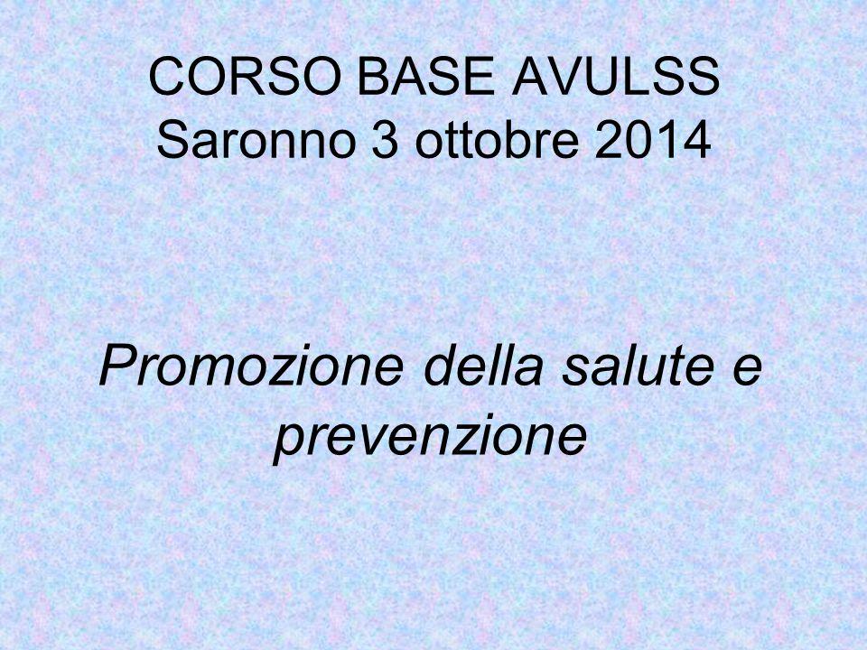 CORSO BASE AVULSS Saronno 3 ottobre 2014