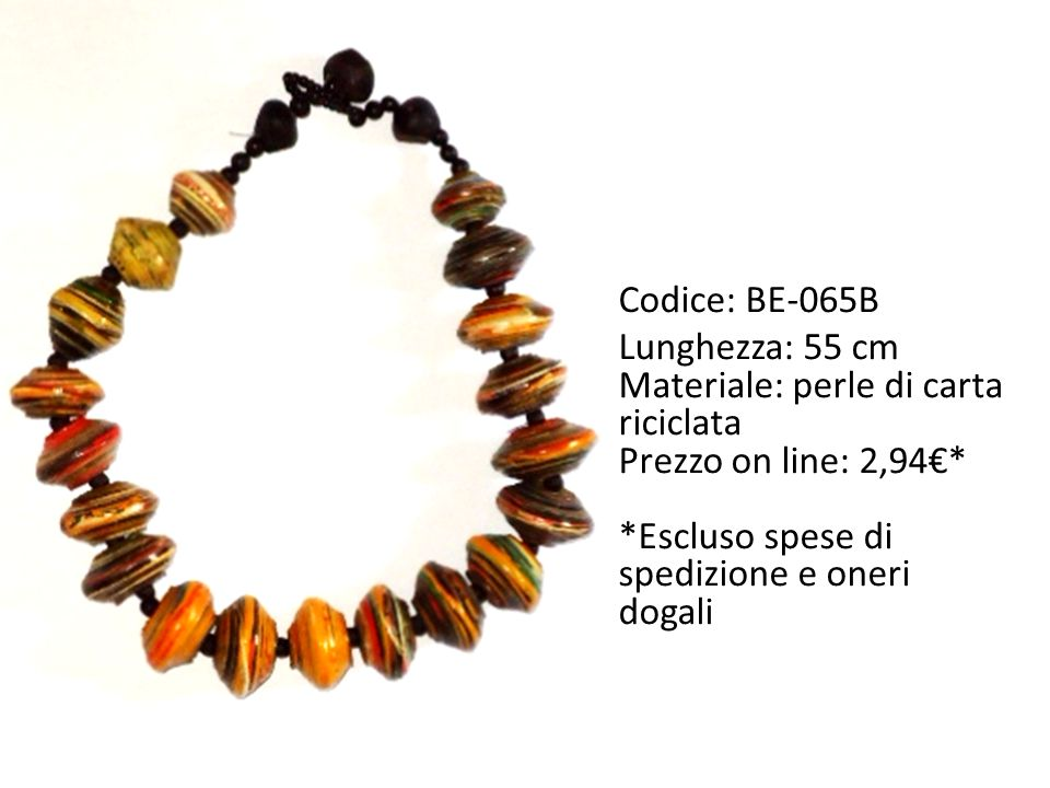 Codice: BE-065B Lunghezza: 55 cm. Materiale: perle di carta riciclata.