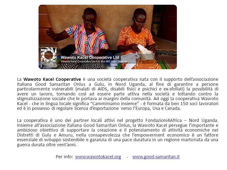 Per info: www.wawotokacel.org - www.good-samaritan.it