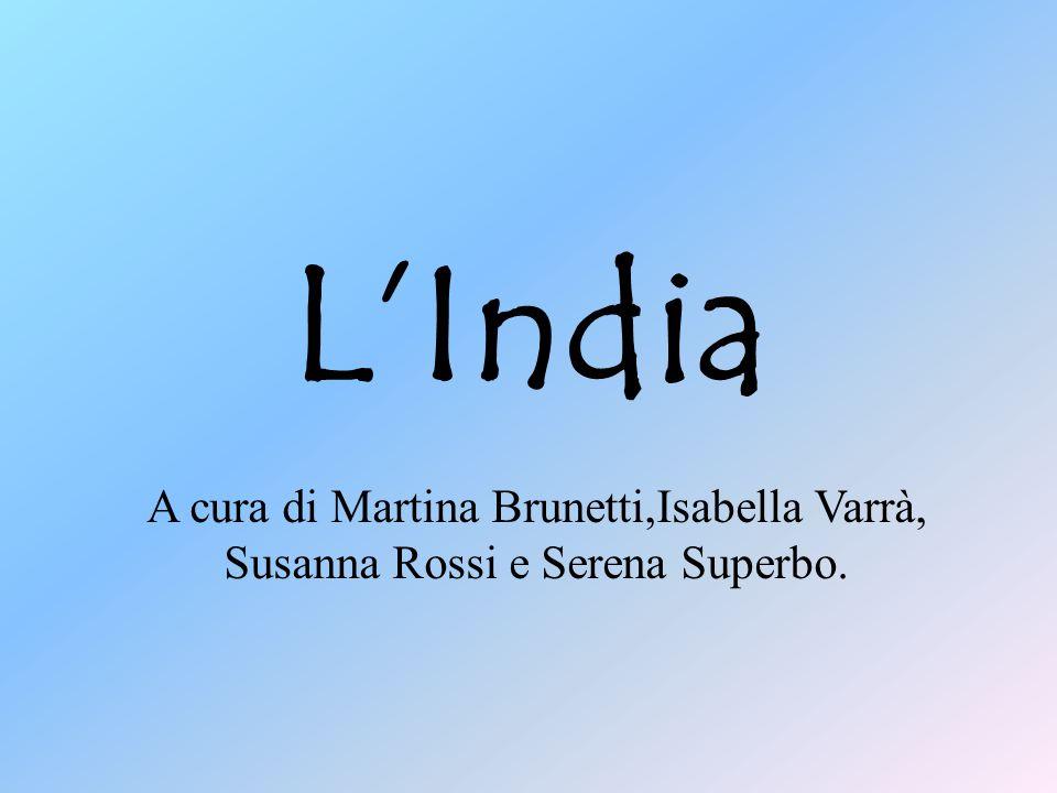 L'India A cura di Martina Brunetti,Isabella Varrà, Susanna Rossi e Serena Superbo.