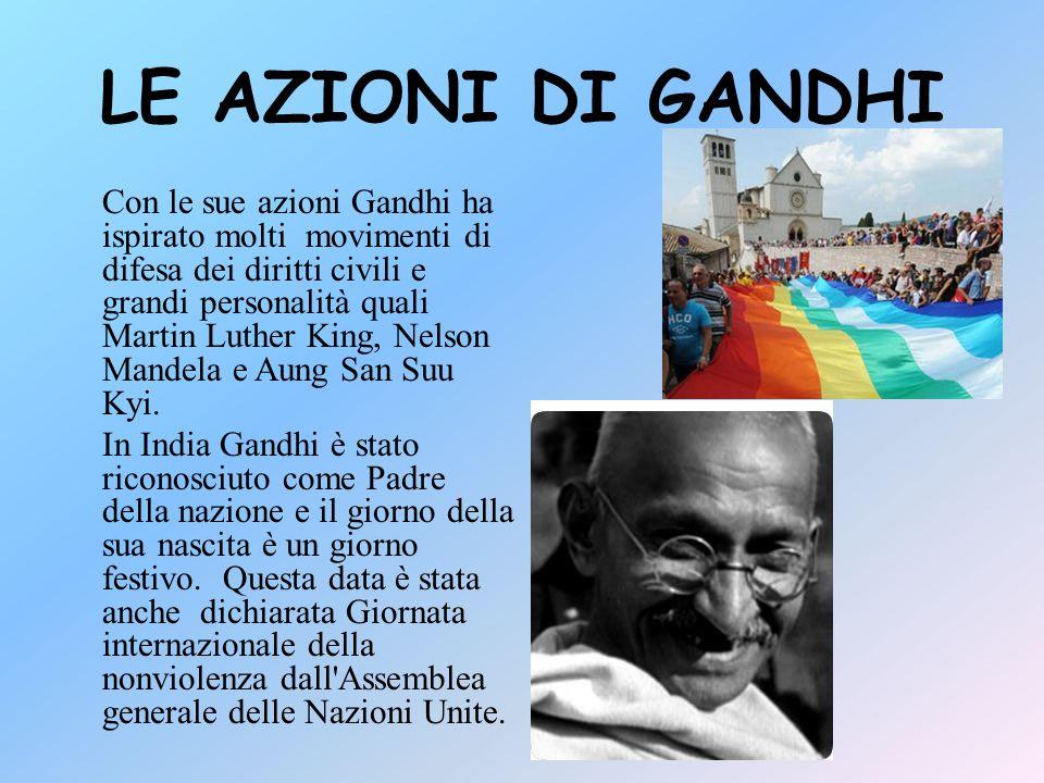 LE AZIONI DI GANDHI