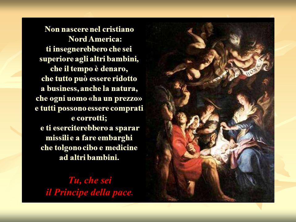 Non nascere nel cristiano Nord America: ti insegnerebbero che sei