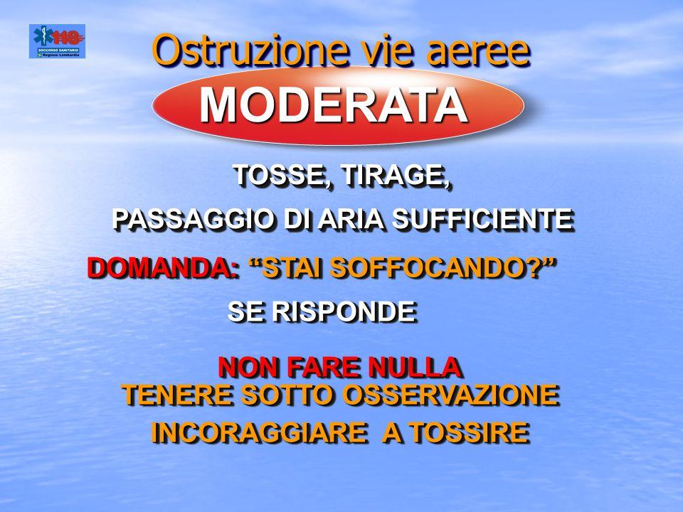 MODERATA TOSSE, TIRAGE, PASSAGGIO DI ARIA SUFFICIENTE