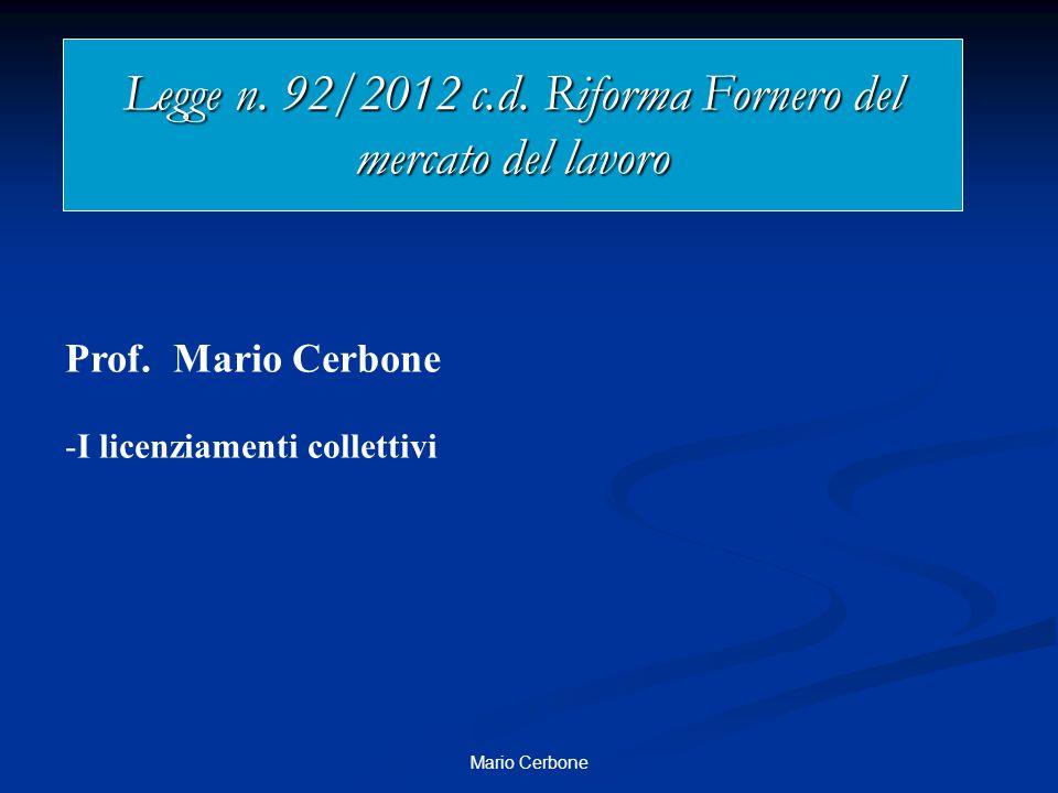 Legge n. 92/2012 c.d. Riforma Fornero del mercato del lavoro
