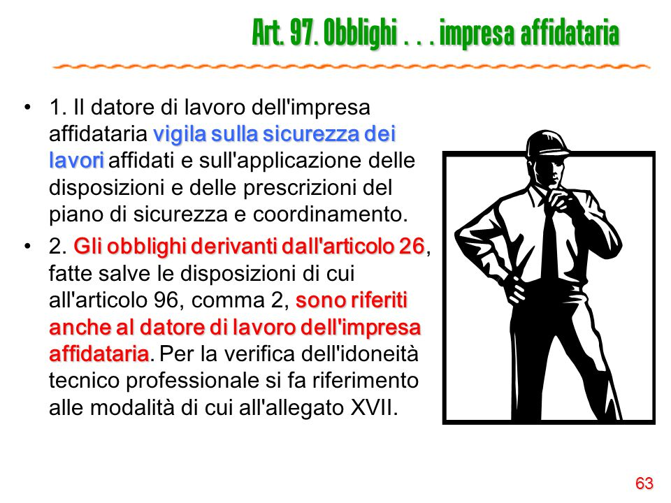 Art. 97. Obblighi … impresa affidataria