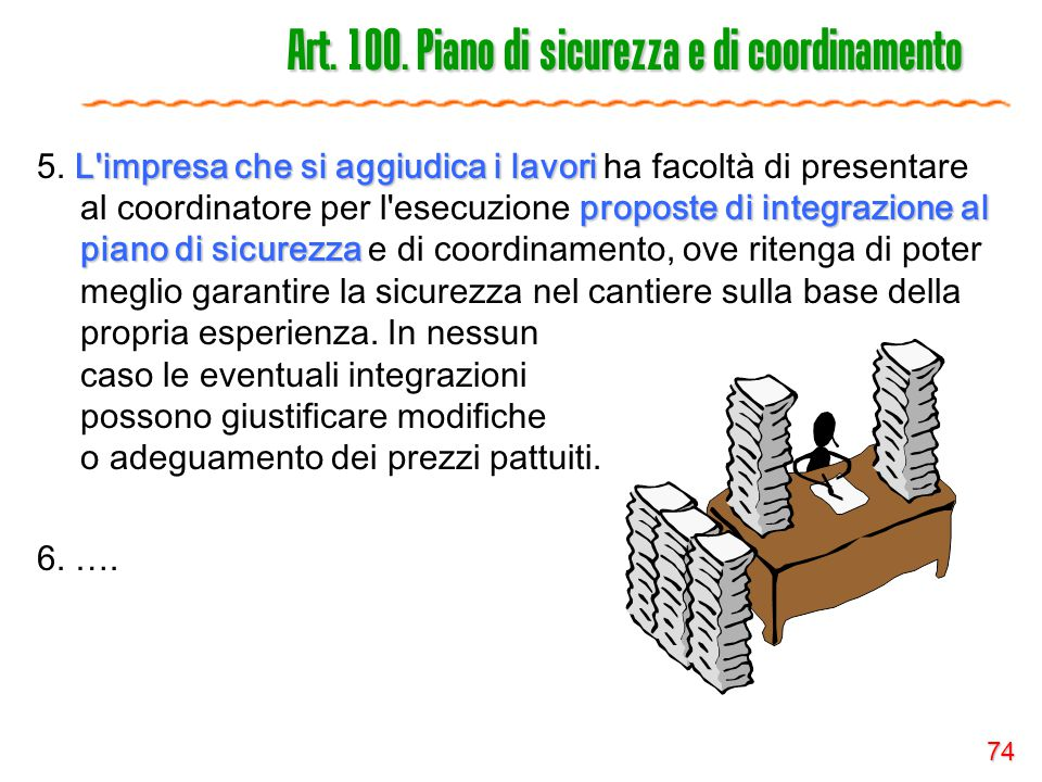 Art. 100. Piano di sicurezza e di coordinamento