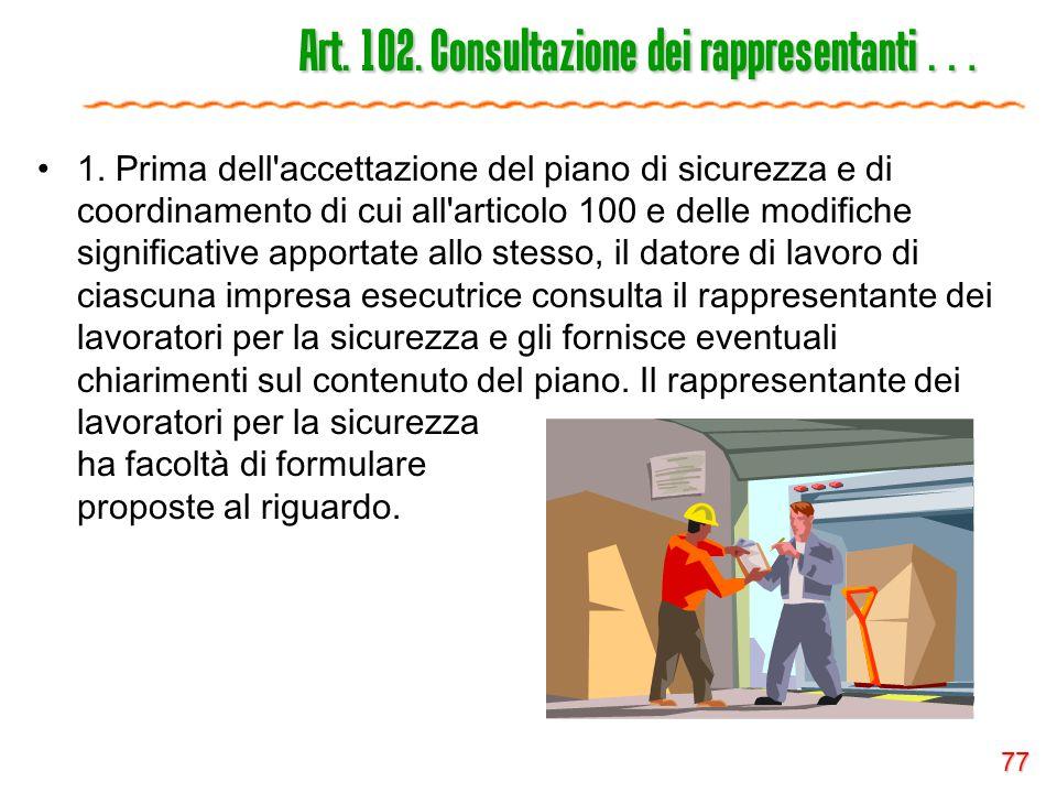 Art. 102. Consultazione dei rappresentanti …